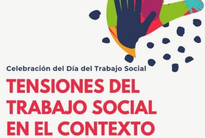 Celebración del día del Trabajador Social: Tensiones del Trabajo Social en el contexto contemporáneo